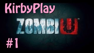[KirbyPlay] ZombiU #1