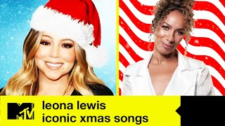 Leona Lewis Ranks Iconic Christmas Songs From Mariah Carey, Ariana Grande & Little Mix |  MTV Music