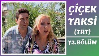 Çiçek Taksi | 72. Bölüm (2. Sezon)