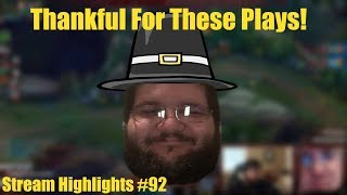 Thankful For These Plays - Stream Highlights #92
