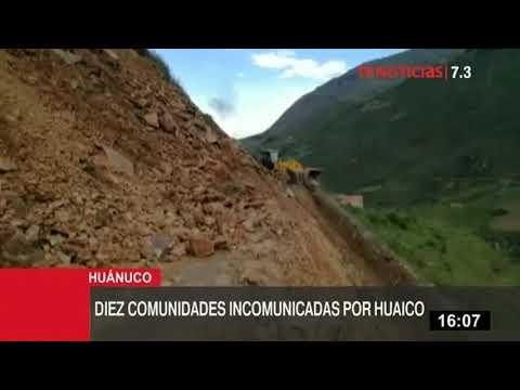 Huánuco: 10 comunidades incomunicadas por caída de huaico