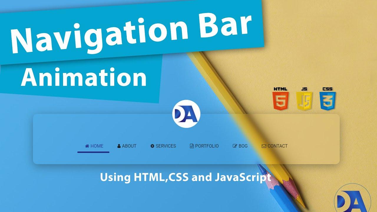 JavaScript Animated Navbar Tutorial | How to create animated navbar using HTML CSS and Js