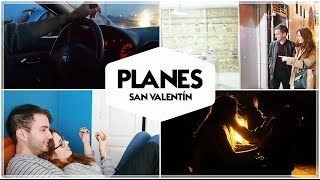 Planes para San Valentín (Amigos / Pareja) ¿Qué hago el 14F? | Sandra Eme