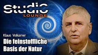 Die feinstoffliche Basis der Natur - Dr.  Klaus Volkamer
