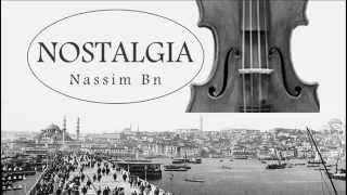 NOSTALGIA - Nassim Bentarka (Arabic Sad Music)