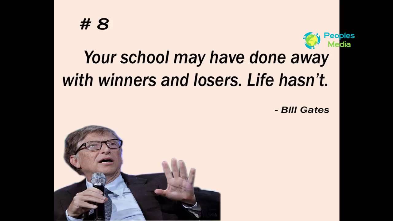 Bill Gates 11 Life Lessons By Bill Gates Bill Gates Quotes