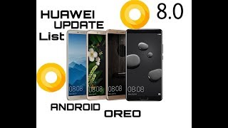 Huawei new android oreo(8.0) update list || Full list