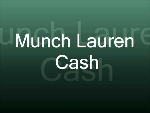 Munch Lauren Cash