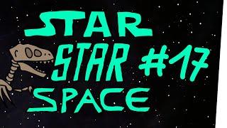 StarStarSpace #17 - Sammler und Jäger und Sammler