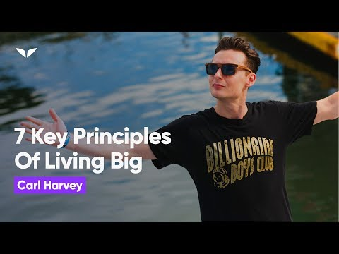The Art of Living Big by Carl Harvey