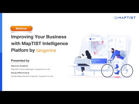 Improving Your Business with MapTIST Intelligence Platform | Webinar - TANGERINE [Official Video]