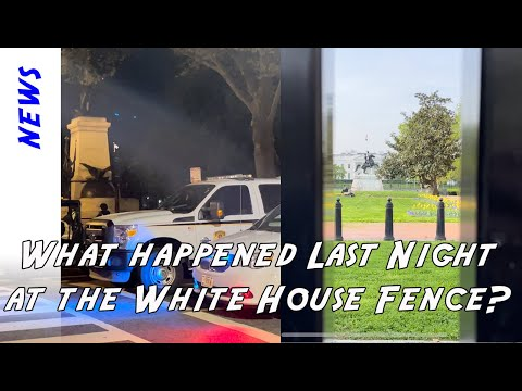 What happened last night around the White House with all the fences? My morning after report.