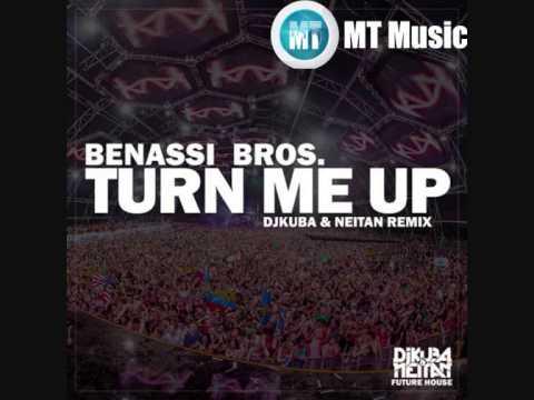 Benassi Bros. - Turn Me Up (DJ Kuba & Ne!tan Remix)