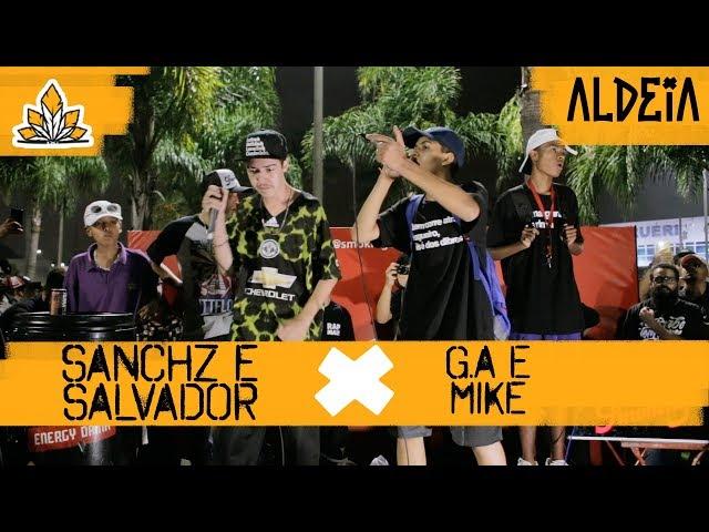 Salvador e Sanchz x Mike e G.A | GRANDE FINAL | 142ª Batalha da Aldeia | Barueri | SP