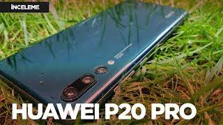 Huawei P20 Pro inceleme - Fotoğraf canavarı