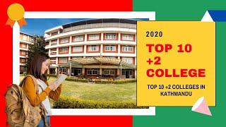 Top 10 Colleges - Top 10 +2 Colleges of Kathmandu, Nepal.