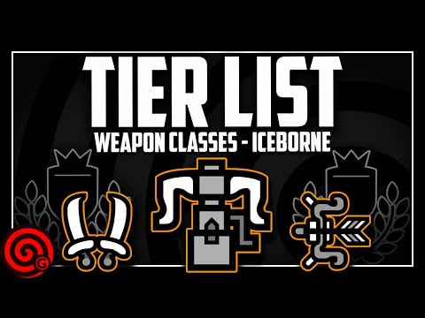 WEAPON CLASS TIER LIST - Feb 2020 | MHW Iceborne