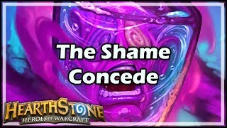 [Hearthstone] The Shame Concede