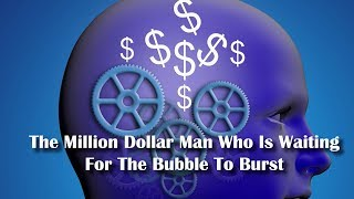 Adams/North - The Million Dollar Man Who's Waiting For The Bubble To Burst