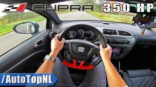 Seat Leon Cupra 350hp Manual POV Test Drive by AutoTopNL