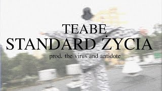 Teledysk: Teabe - Standard Życia (prod. The Virus And Antidote)