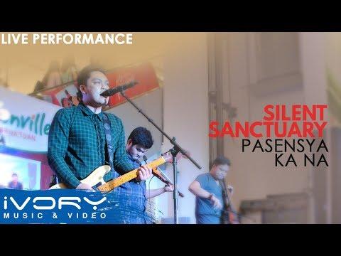 Silent Sanctuary   Pasensya Ka Na   Live at Robinsons Cabanatuan