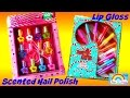 Just for Girls Scented Nail Polish and Colorful Lip Gloss