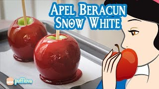 MEMBUAT APEL BERACUN SNOW WHITE  RESEP TANGHULU  CANDY APPLE RECIPE  MOVIE RECIPE #21