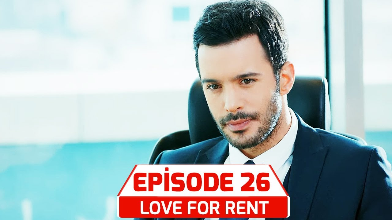Download Love For Rent | Kiralık Ask in Hindi-Urdu Subtitle Episode 26 | Turkish Dramas
