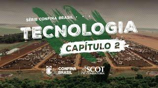 Série Confina Brasil - Tecnologia - Capítulo II