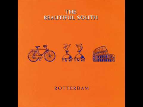 The Beautiful South - Rotterdam
