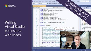 Writing Visual Studio Extensions with Mads - Splitting extensions for Visual Studio 2022