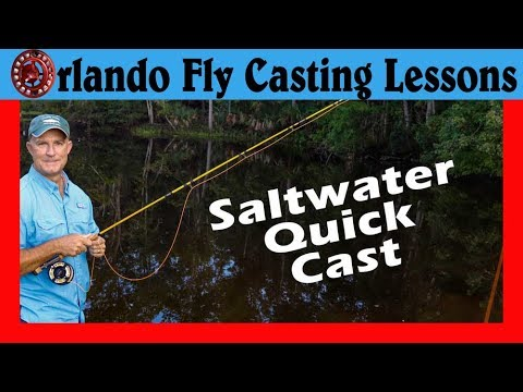 Fly Fishing And Casting - The Quick Cast