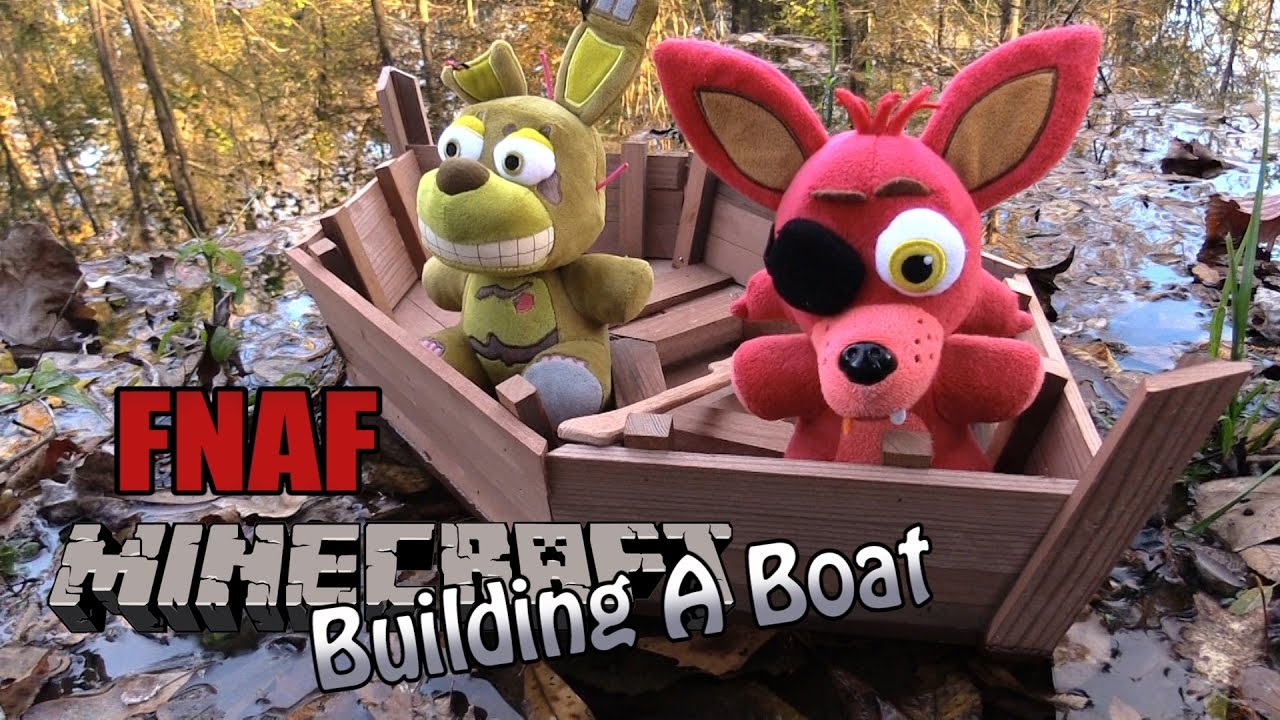 Download FNAF Minecraft plush 18 - Building a Boat