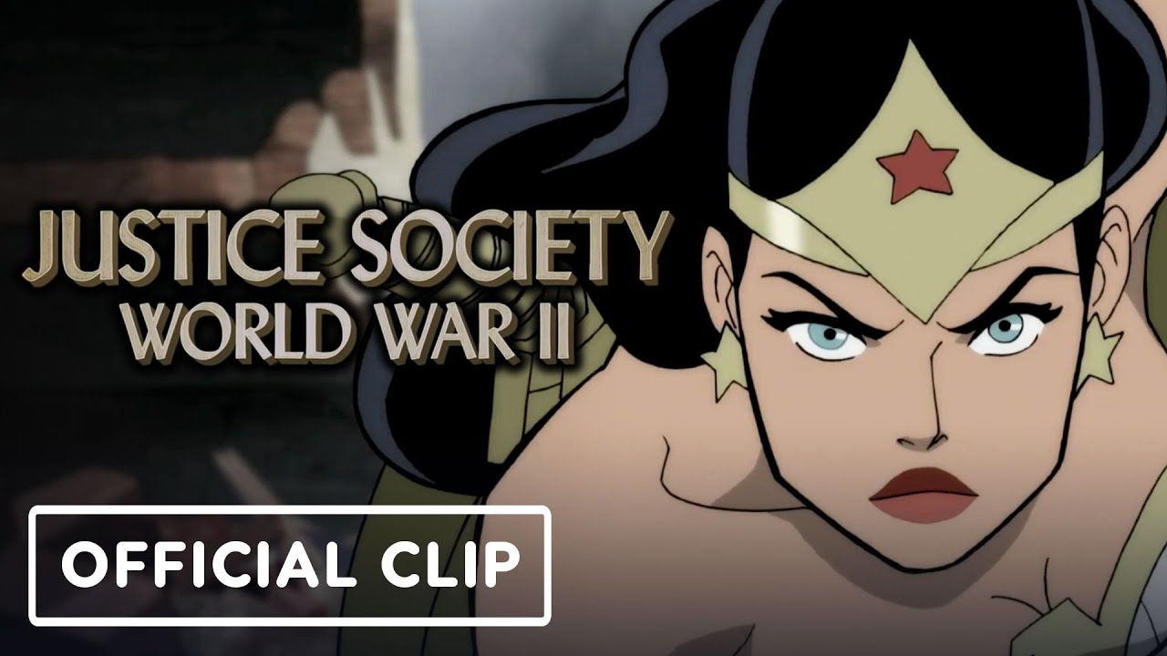 Justice Society: World War II - Official Exclusive Wonder Woman vs Nazis Clip | IGN Fan Fest 2021