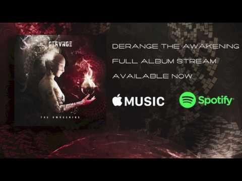 Derange The Awakening - Official Album Stream