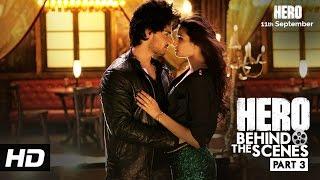 Hero | behind the scenes - part 3 | the dance ke legend