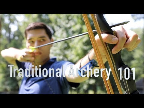 Traditional Archery 101: What You Need To Get Started.