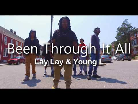 Been Through It All -Lay & Yung L (Music Video)