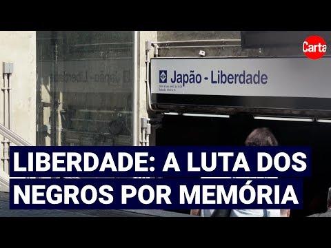 O que o bairro da Liberdade significa para a memória dos negros em São Paulo?