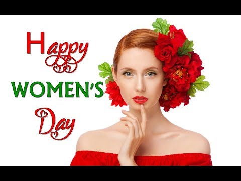 ❤️ HAPPY WOMEN'S DAY ❤️ 2020 ❤️ Just For You ❤️