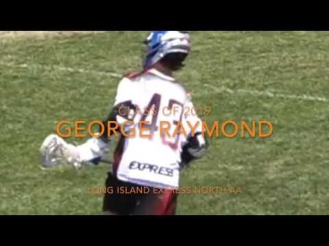 George Raymond- Class of 2019- Summer 2016 Highlights