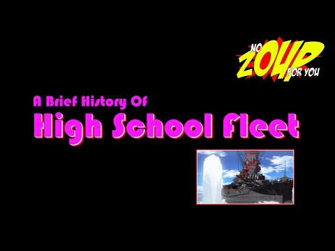 A Brief History of High School Fleet - World of Warships Collaboration