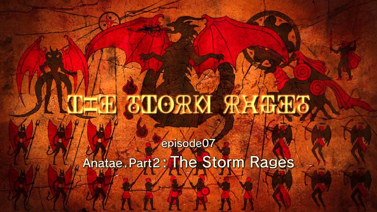 神撃のバハムート Genesis 07 Anatae Part2 The Storm Rages 予告