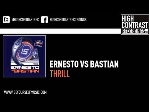 Ernesto vs Bastian - Thrill (John O'Callaghan Remix)