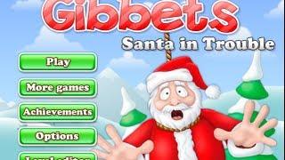Gibbets Santa in Trouble-Walkthrough
