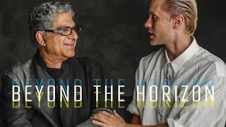 Deepak Chopra | In 100 Years... | Beyond the Horizon Directed by Jared Leto