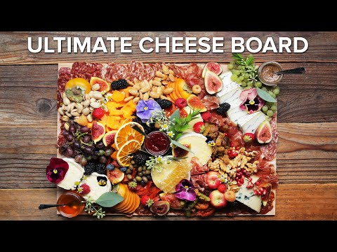 How To Build The Ultimate Cheese Board • Tasty
