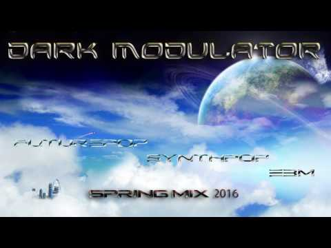 Futurepop / Synthpop / EBM SPRING MIX 2016 From DJ Dark Modulator