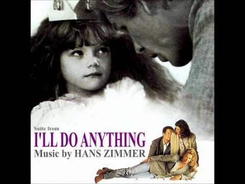 I'll Do Anything - Hans Zimmer